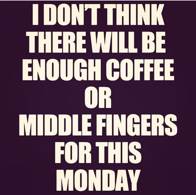 Never Enough Middle Fingers Funny Quotes Quotes Humor