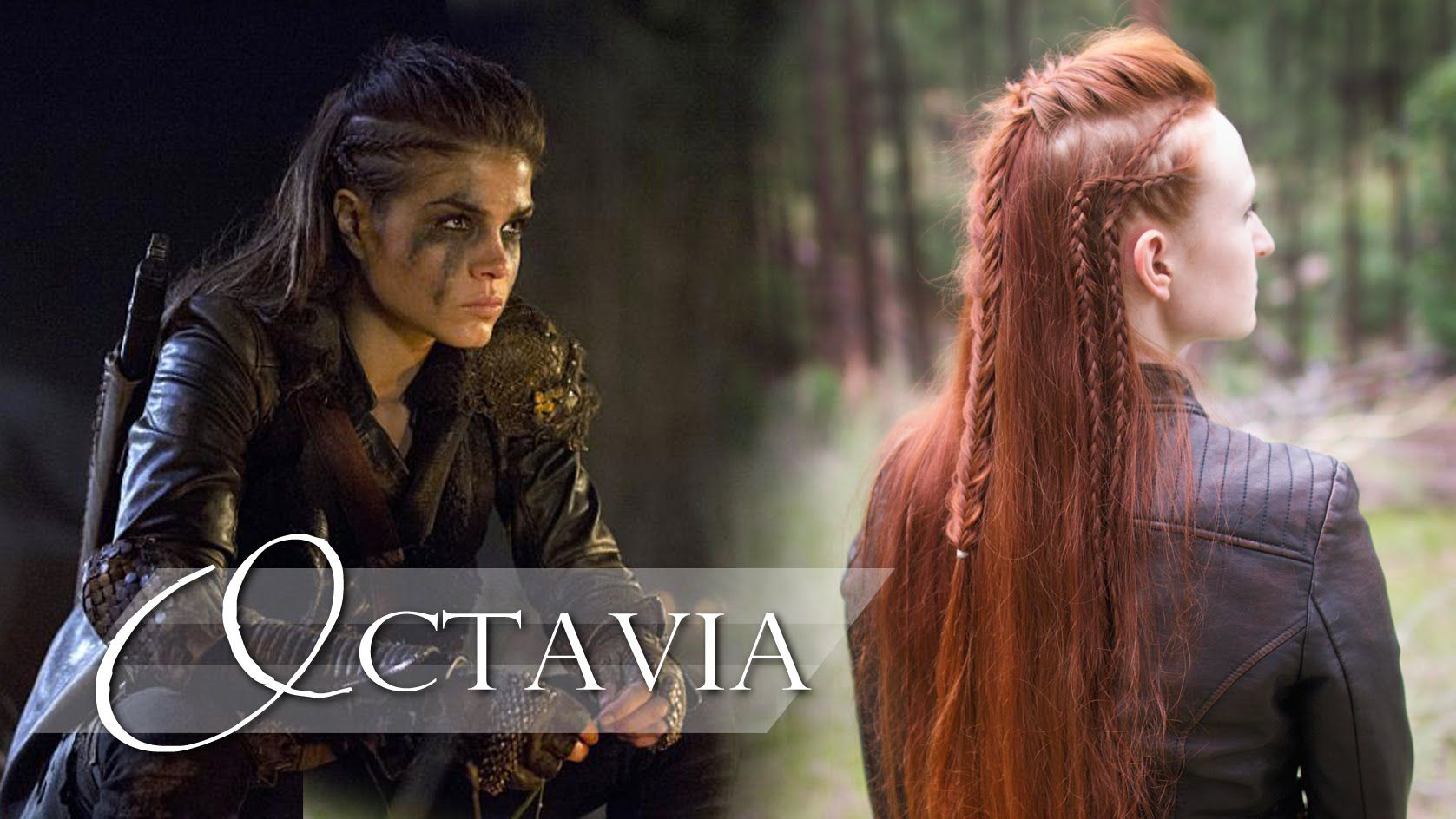 The 100 Hair Tutorial , Octavia