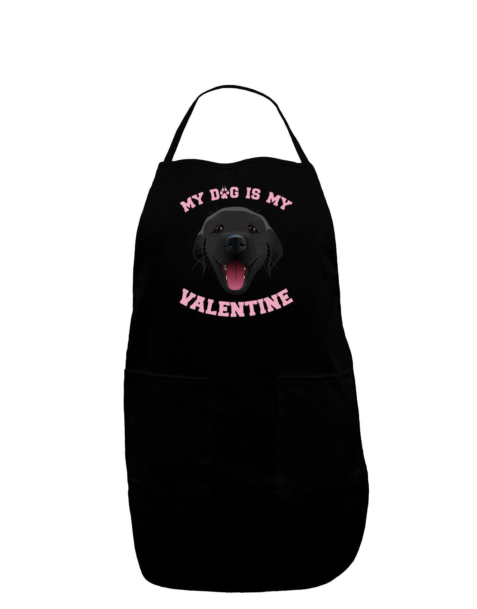 TooLoud My Dog is my Valentine Black Plus Size Apron