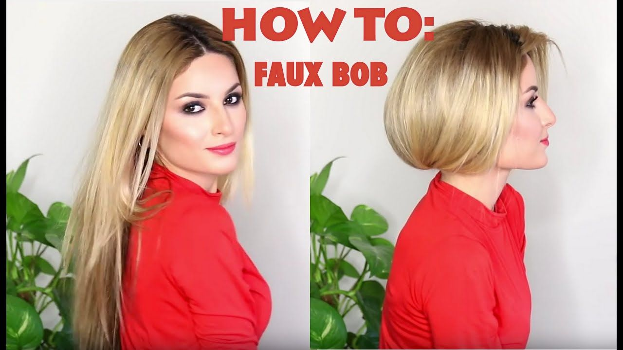 How To Fake Short Hair Faux Bob Youtube Long Hair Styles Fake Short Hair Short Hair Styles