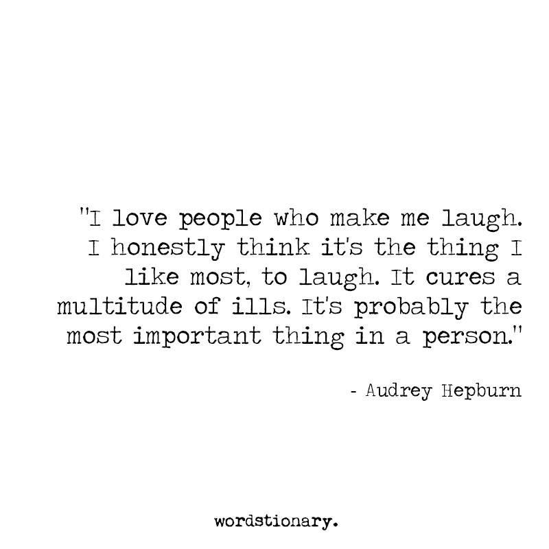 Audrey   Make me laugh, Laugh, Laughter