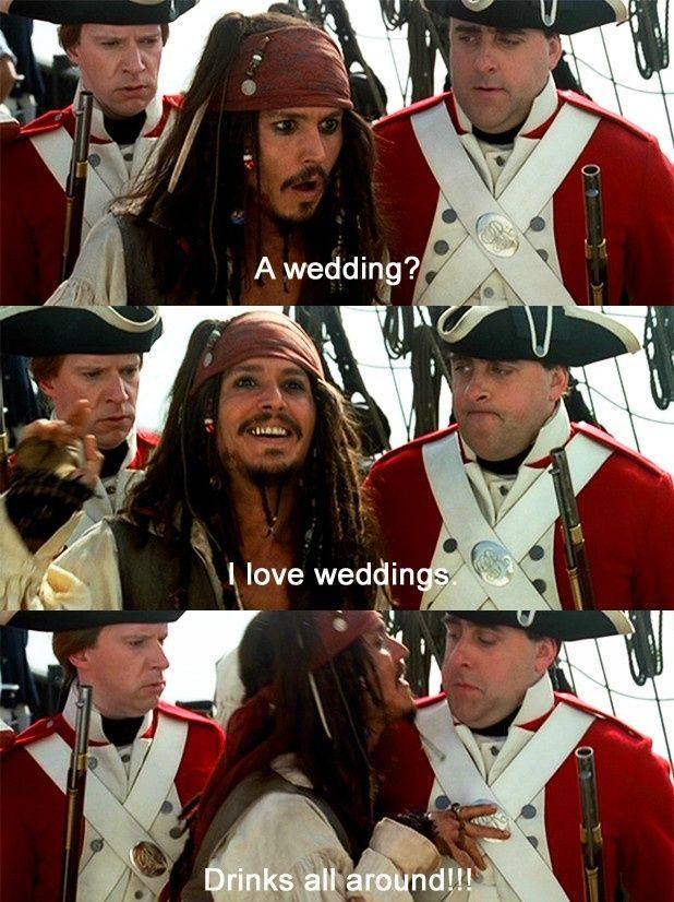 Pirates of the Caribbean: Wedding? I love weddings! Drinks all ...