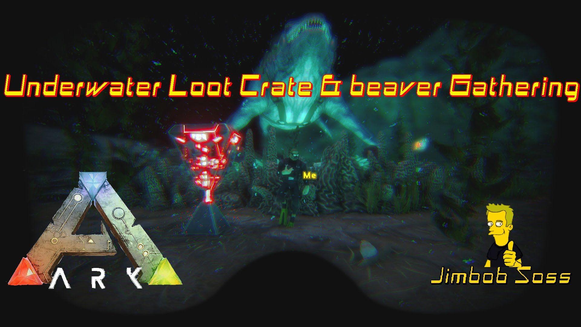 ARK Survival Evolved Underwater Loot Crate U0026 Beaver Gathering