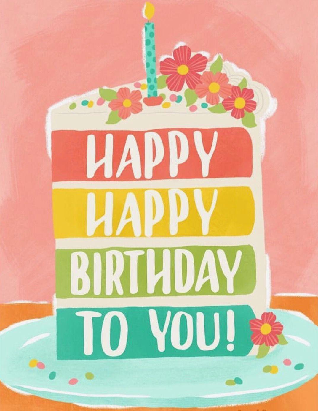 Birthday Happy Birthday Cards Happy Birthday Greetings Happy