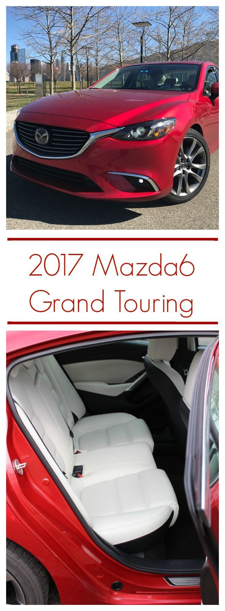 The 2017 Mazda6 Grand Touring Mazda 6, Touring, Sedan