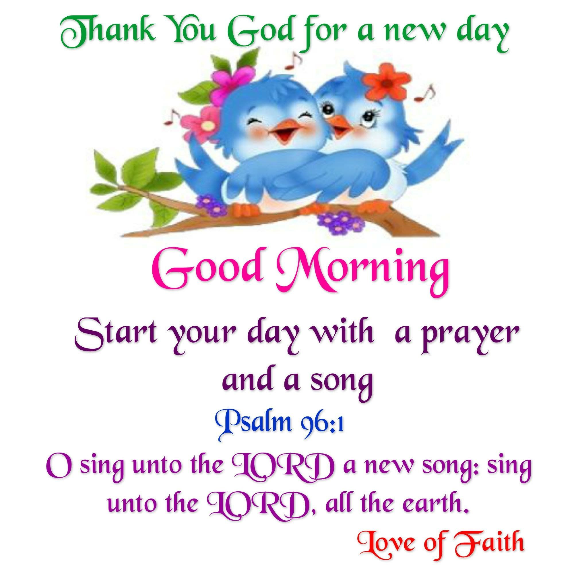 Psalm 96:1 | Good morning sister, Good morning wishes, Good morning quotes