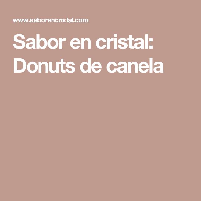 Sabor en cristal: Donuts de canela