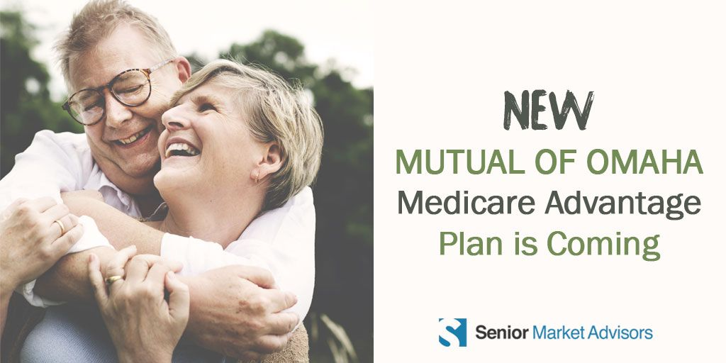New Mutual Of Omaha Medicare Advantage Plan Is Coming