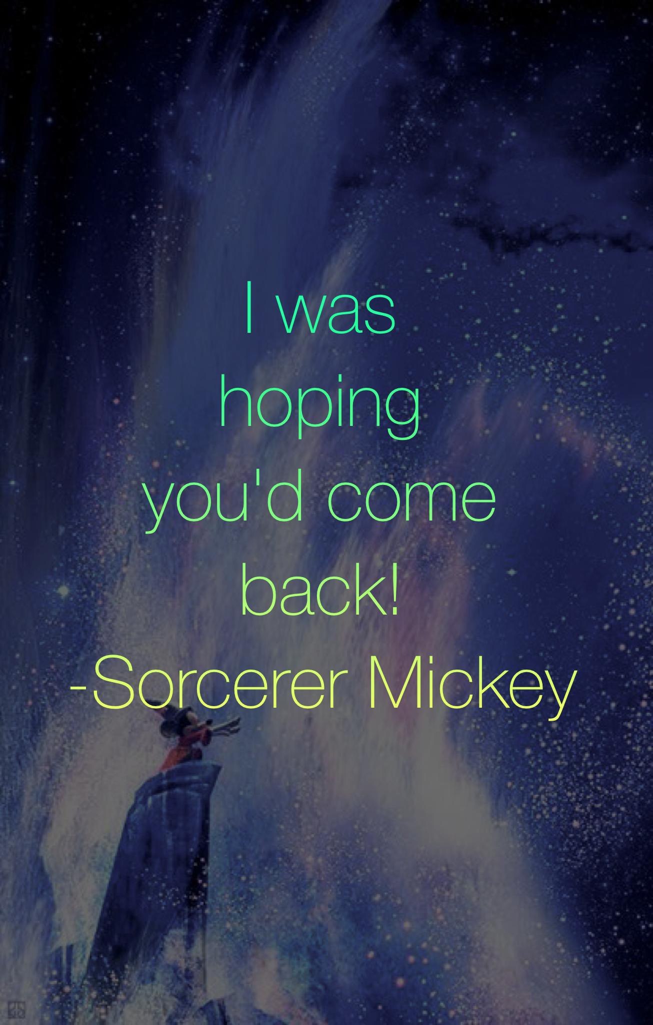 Disney Character Quote Sorcerer Mickey Disney Pinterest