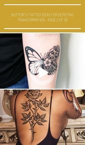 Photo of Butterfly Tattoo Ideas For Depicting Transformation Tattoos, Tattoos For Women ….