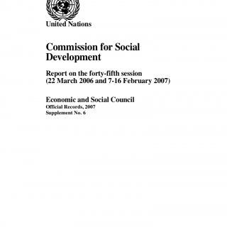 E/2007/26 E/CN.5/2007/8United NationsCommission for SocialDevelopmentReport on the forty-fifth session(22 March 2006 and 7-16 February 2007)Economic and Soc. http://slidehot.com/resources/commission-for-social-development-45th-session-resolution-on-youth-45-2-included-in-the-report-on-the-45th-session-to-the-economic-and-social-council-e-2007-26-e-cn-5-2007-8.42061/