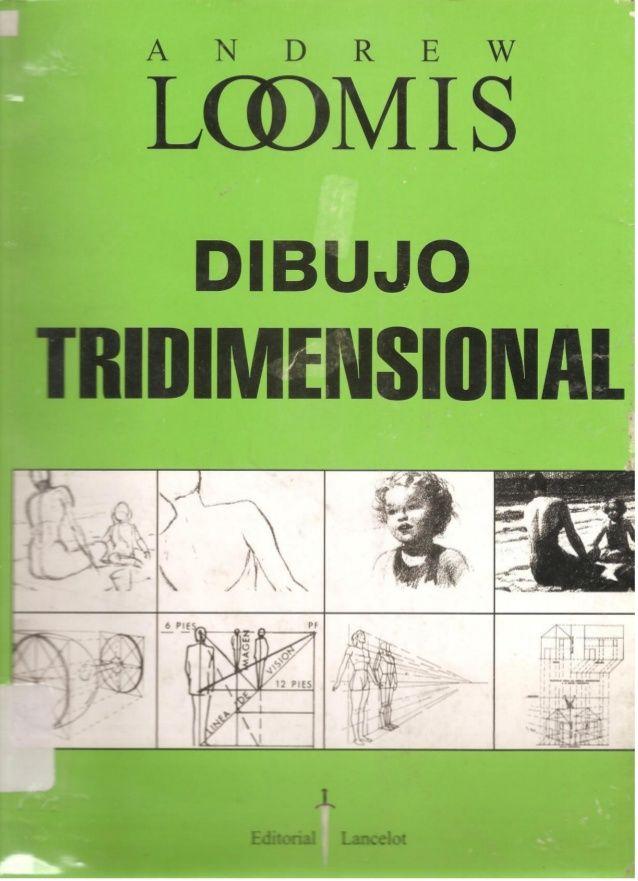 Andrew Loomis Dibujo Tridimensional Libro De Dibujo Curso De Dibujo Pdf Clases De Dibujo