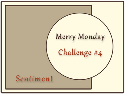 Always Playing with Paper: Merry Monday Challenge #4-{Merry Christmas}