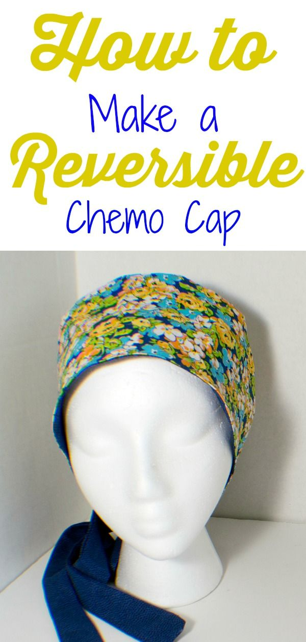 How to make a reversible chemo cap. Sew a reversible chemo hat ...