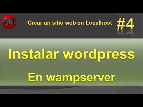 Instalar wordpress en localhost español. Instalar wordpress en Wampserve...