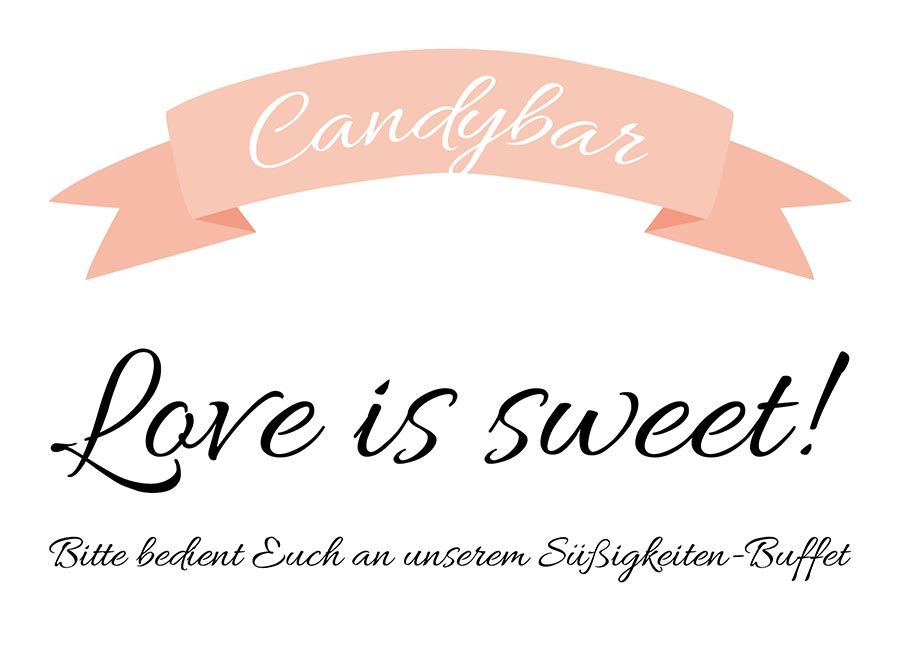 candybar schild f r die hochzeit zum download mandy hochzeit pinterest. Black Bedroom Furniture Sets. Home Design Ideas