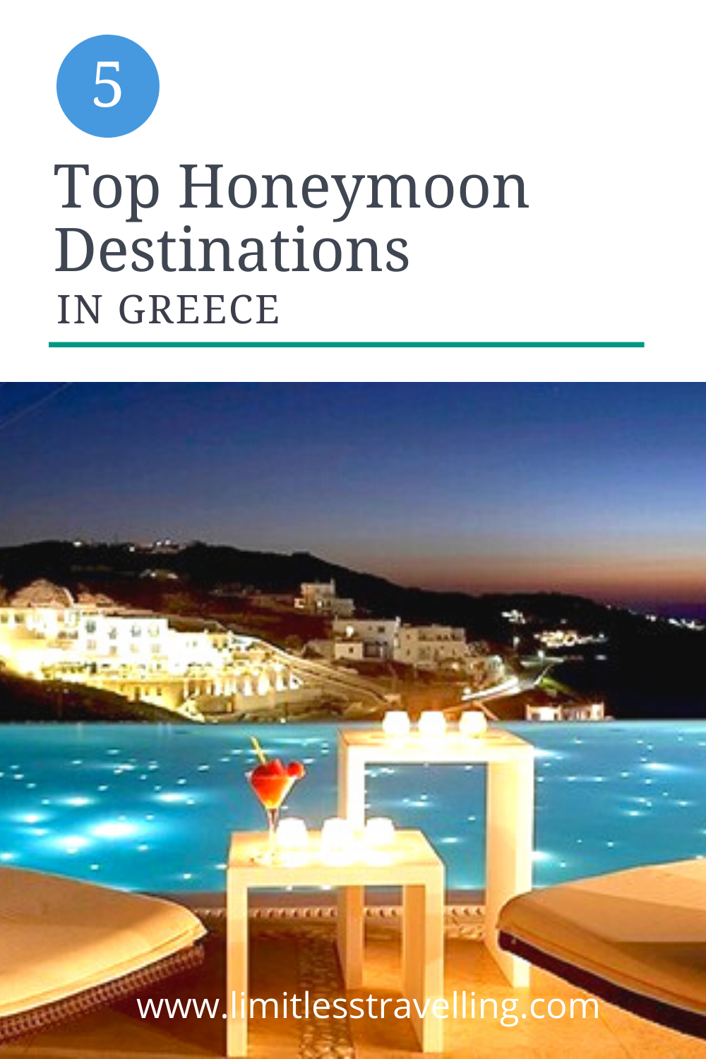 , Top 5 Honeymoon Destinations in Greece • Limitless Travelling With K, Travel Couple, Travel Couple
