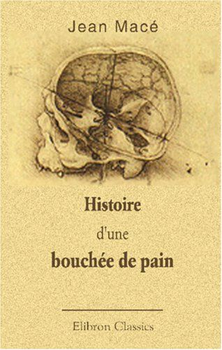 Histoire d'une bouchée de pain: Lettres à une petite fill... https://www.amazon.fr/dp/0543892913/ref=cm_sw_r_pi_dp_x_3197yb9S60Y4H