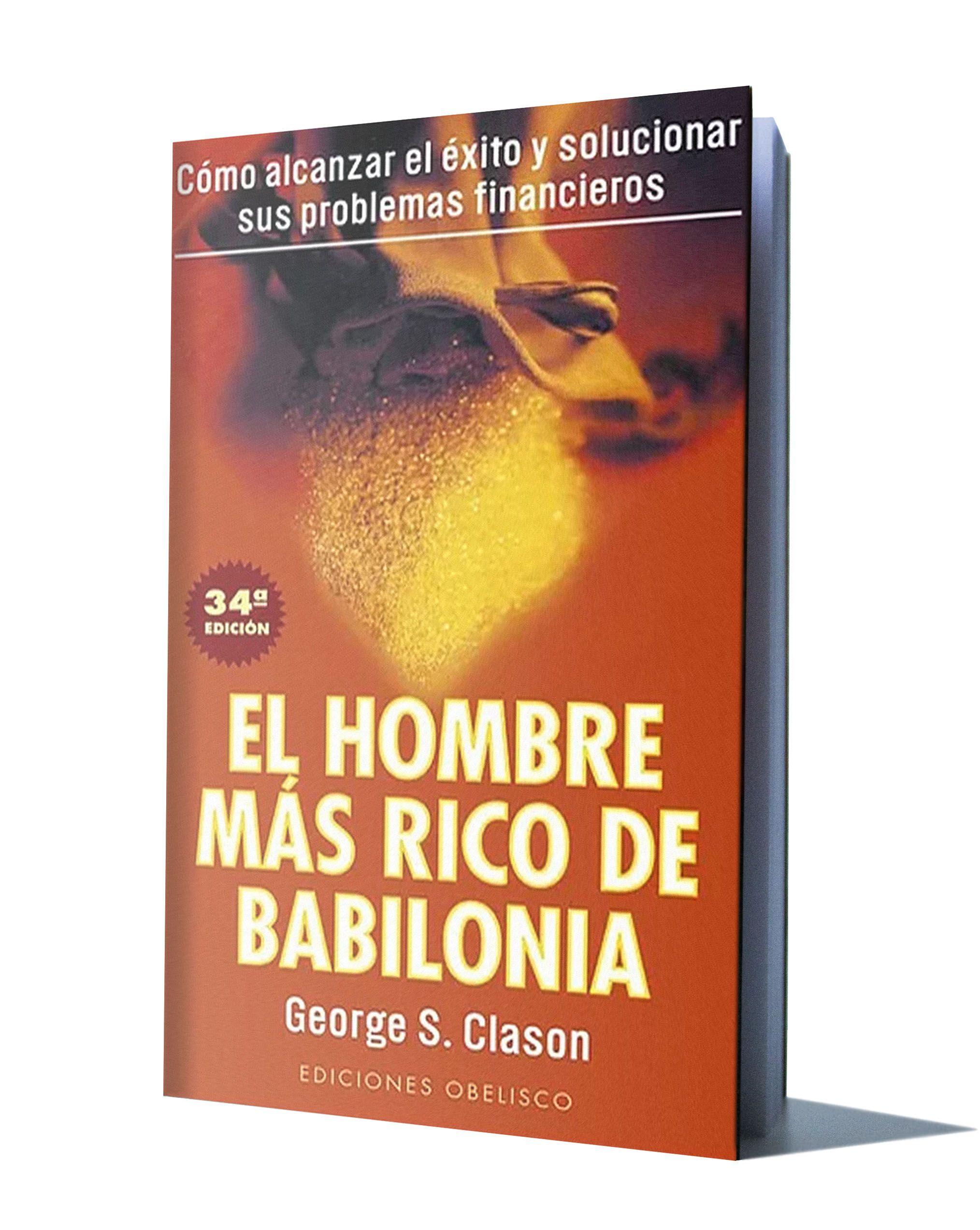 EL HOMBRE MAS RICO DE BABILONIA - GEORGE S. CLASON ...