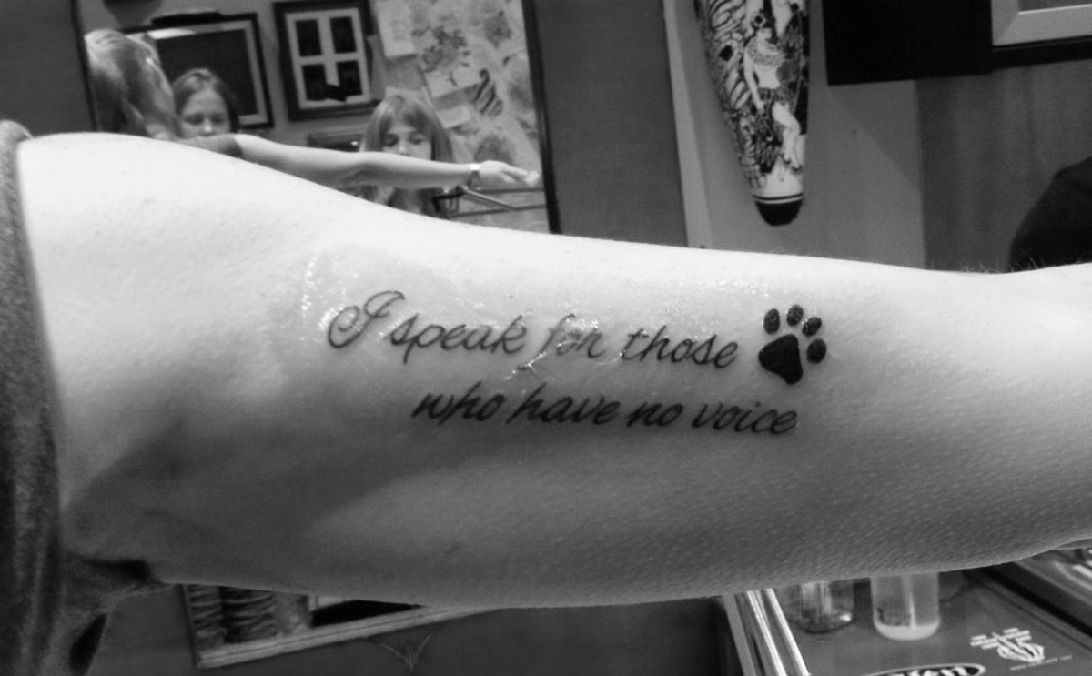 aaf56f994 I speak for those who have no voice Voice Tattoo, Tattoo You, Tattoo Quotes