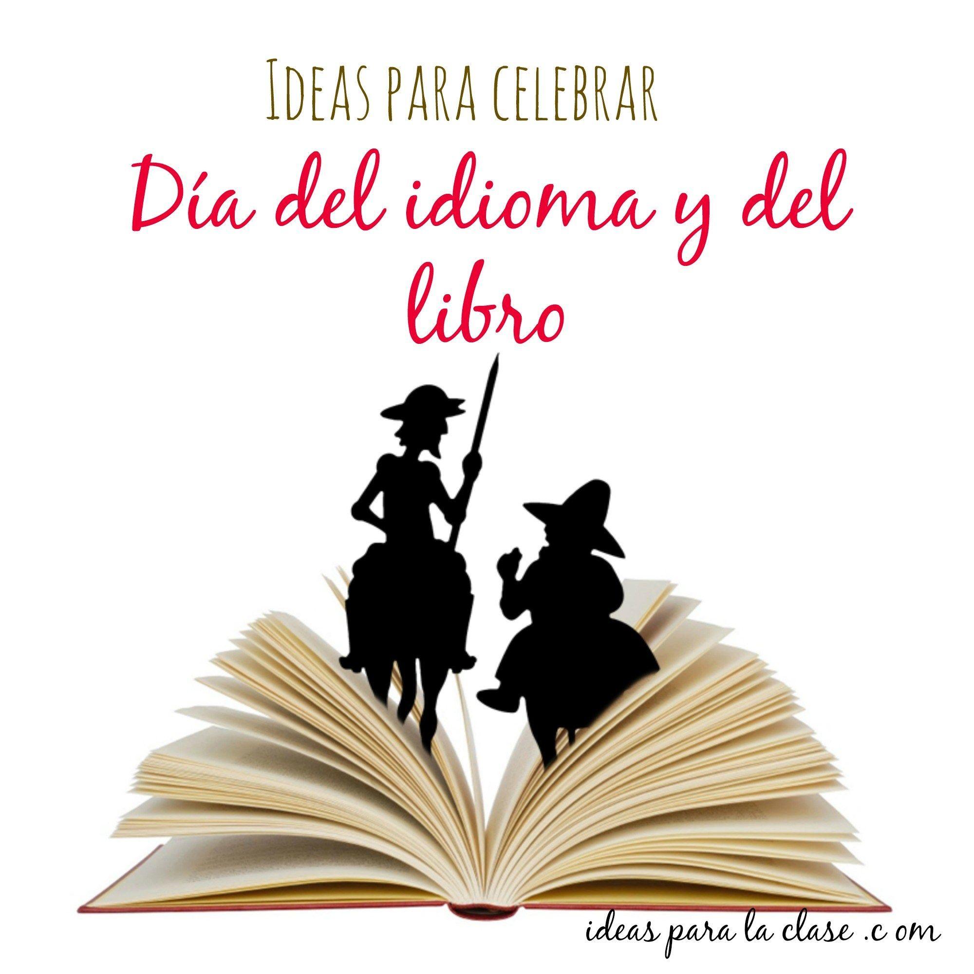 22 Ideas De Dia Del Idioma Dia Del Idioma Dia Del Idioma Español Don Quijote Dibujo