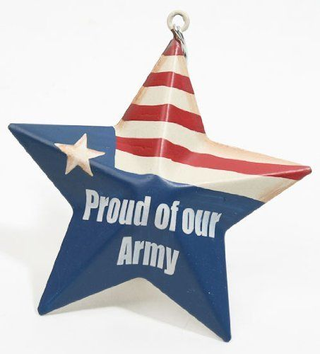 "American Flag Painted Metal Barn Star with ""Proud of Our Army"" Painted on Front- 3 Stars by Unknown, http://www.amazon.com/dp/B00859DY0G/ref=cm_sw_r_pi_dp_VCJ6qb1W6RM5Y"