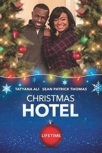 Christmas Hotel Watch Online Free (2019) Lifetime Full HD - fmoviesArena   Holiday movie ...