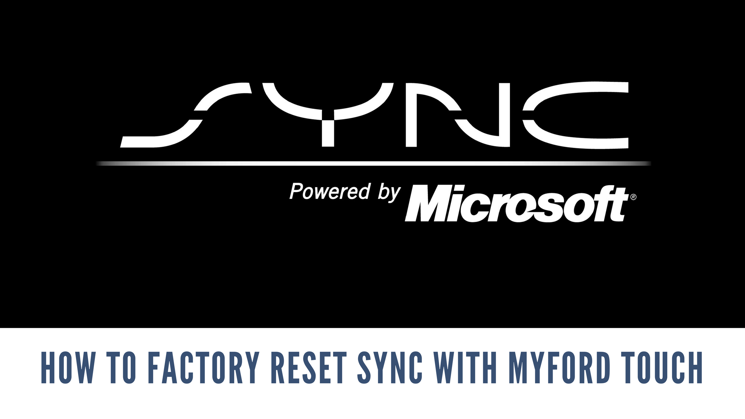 Ford Sync Reset >> This Video Walks You Through How To Factory Reset The Sync