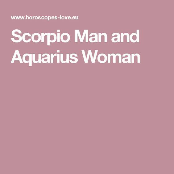 Dating aquarius woman to scorpio man