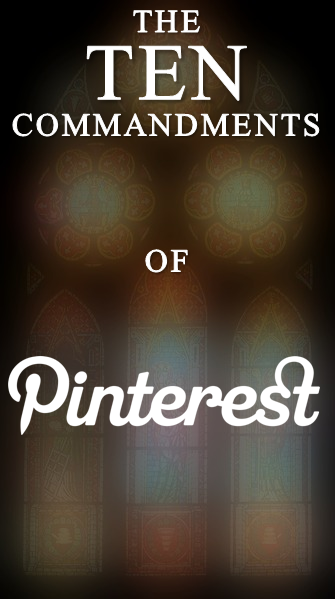 The Ten Commandments Of Pinterest | SEO.com