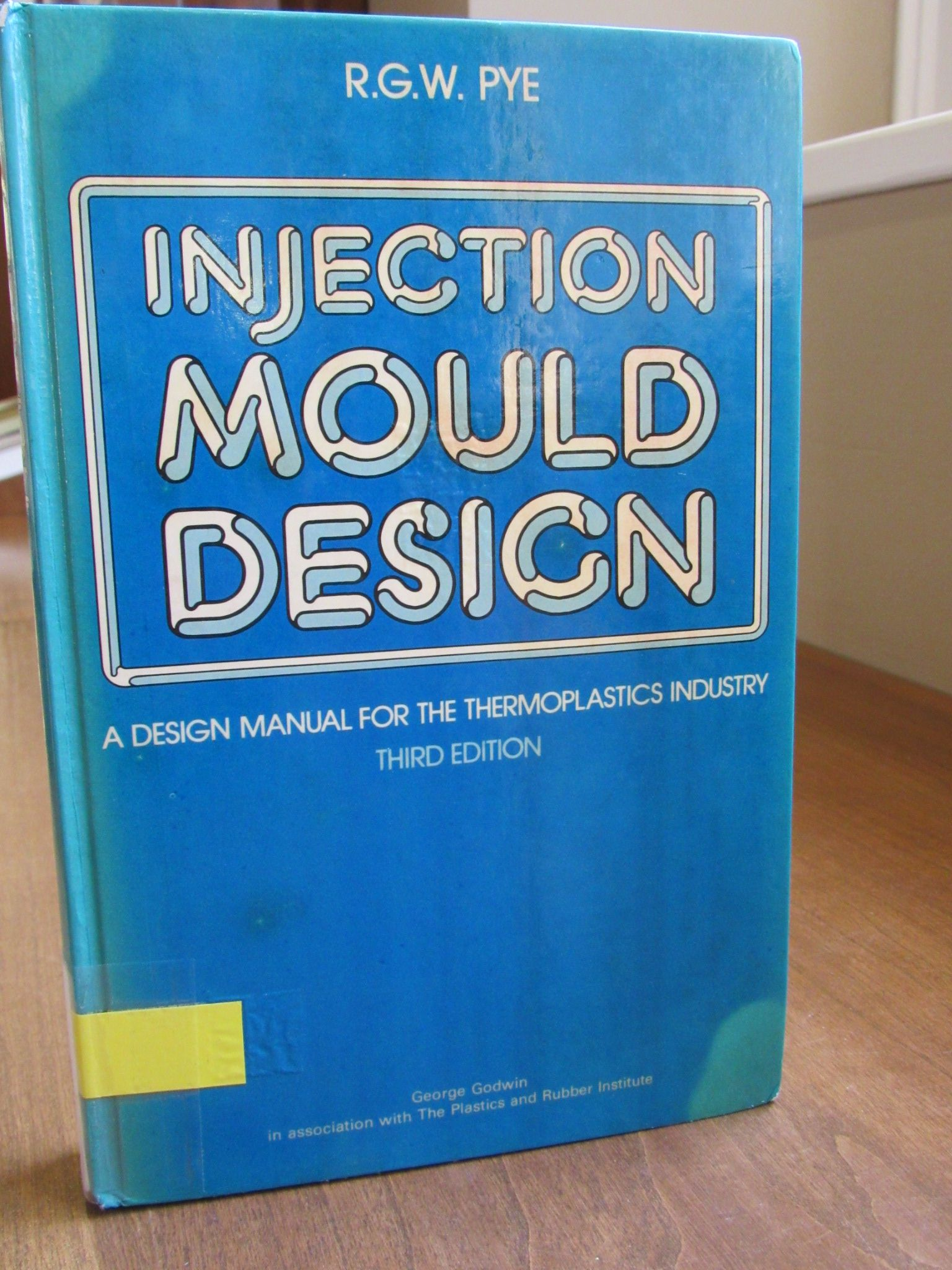 Injection Mould Design: A Design Manual for the