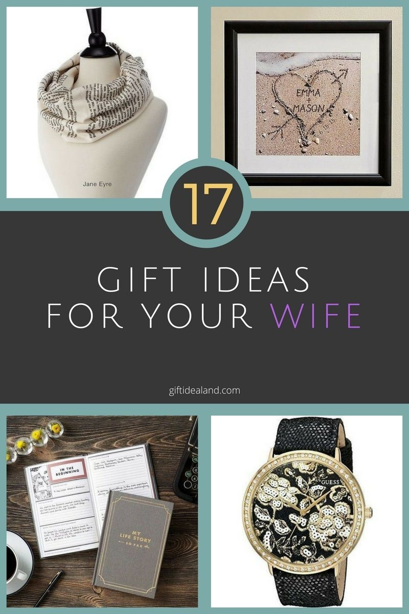 17 Awesome Gifts For Wife Giftideas Giftforher Ideas Love Giftsforher