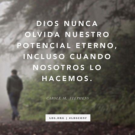 Dios Nunca Olvida Nuestro Potencial Eterno Incluso Cuando