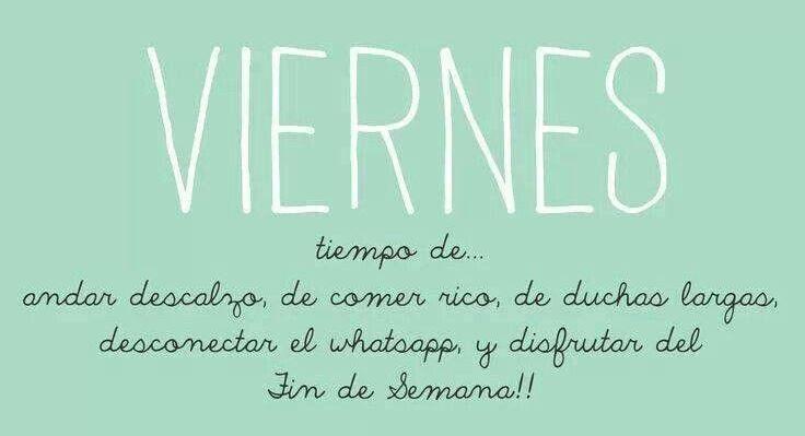 #ViernesDeFrases:  ¡Ya llego el viernes, ahora a disfrutar el fin de semana!  #GriseldaTovar #Moda #Mujeres #Frases