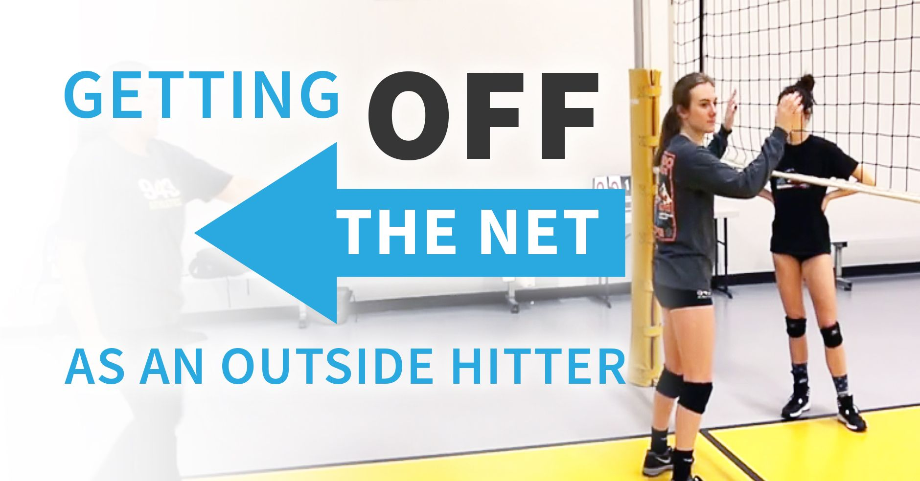 Getting Off The Net As An Outside Hitter Coaching Volleyball Volleyball Coaching