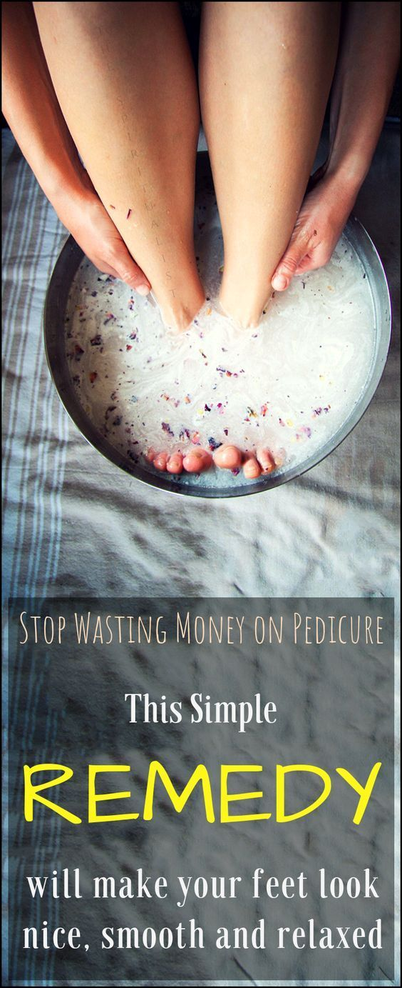 Stop Wasting Money on Pedicure: This Simple 2-Ingredient ...