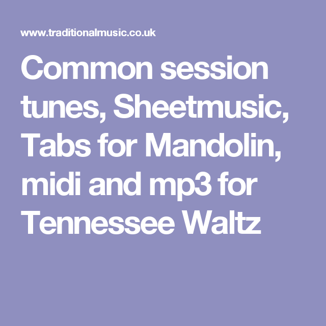 Common Session Tunes Sheetmusic Tabs For Mandolin Midi And Mp3