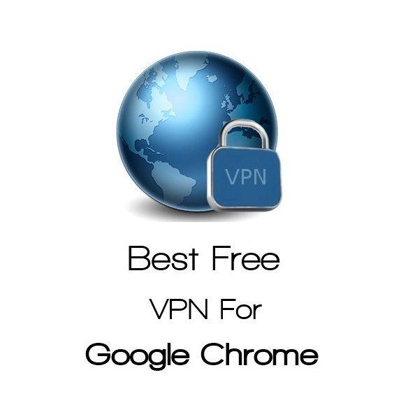 b24b2f337633bb59a339ba138854a26b - Top 10 Free Vpn For Chrome