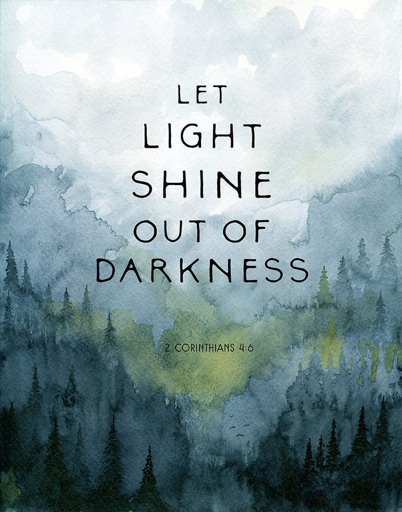 Let Light Shine Out Of Darkness Corinthians Light Quote Etsy Light Quotes Light Quotes Inspirational Light And Dark Quotes