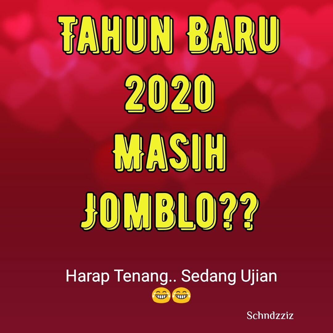 Kata Kata Untuk Jomblo Tahun Baru 2020