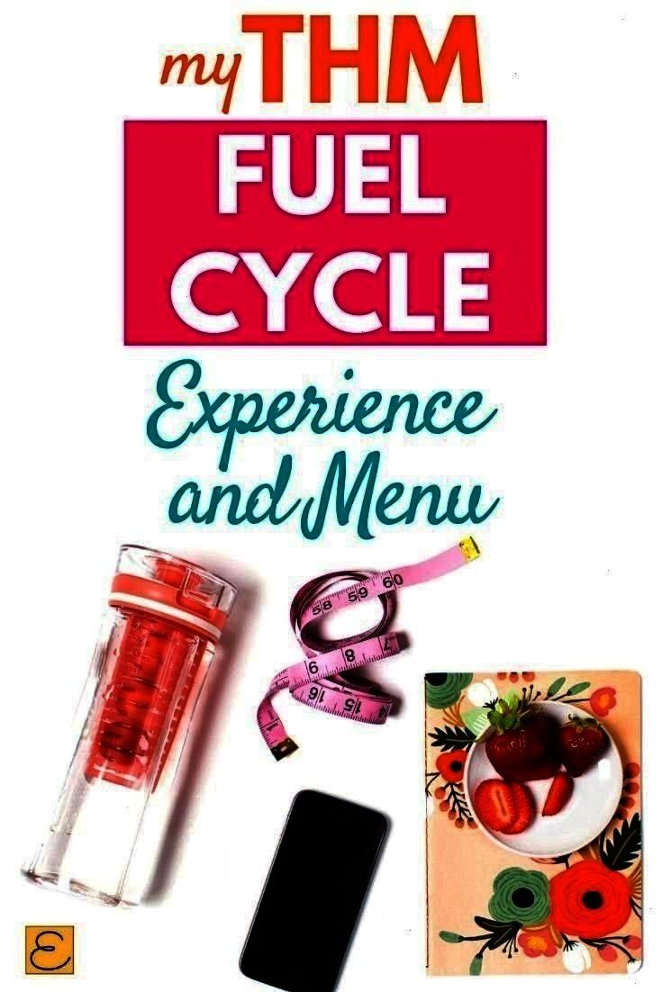 One Week and my experience THM Fuel Cycle Menu For One Week and my experience  THM Fuel Cycle Menu For One Week and my experience Fuel Cycle Menu For One Week and my expe...