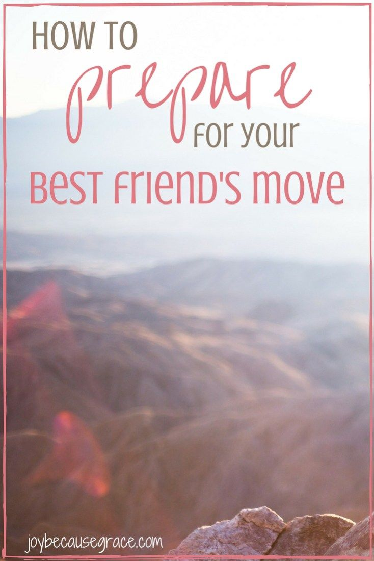 How to Prepare for Your Best Friend's Move   Friends ...  Quotes About Moving Away From Your Best Friend