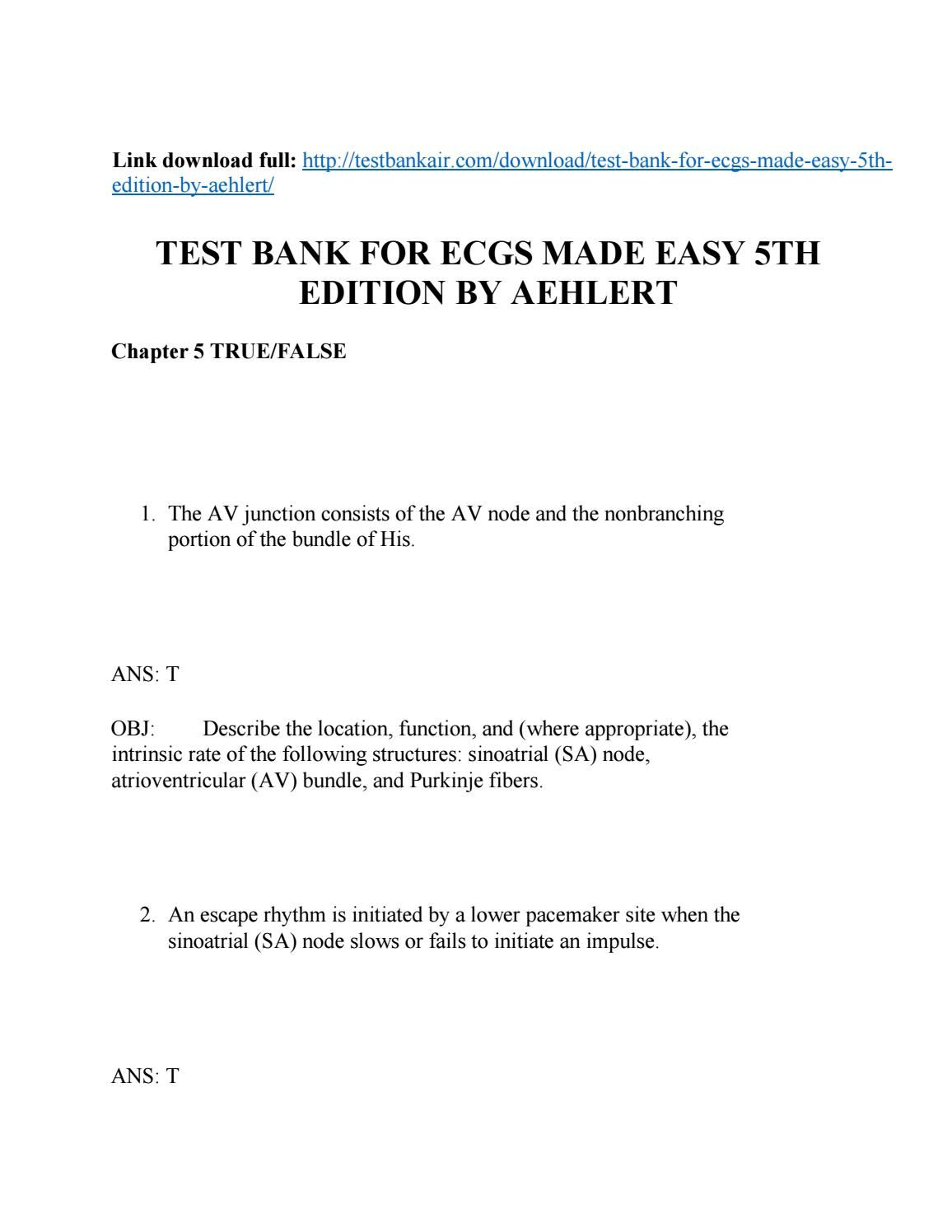 Download test bank for ecgs made easy 5th edition by aehlert