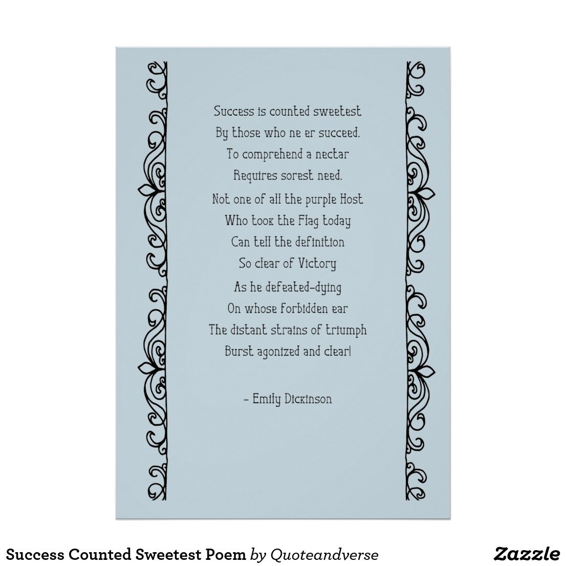 Succes Counted Sweetest Poem Poster Zazzle Com Word Art Quote How To Draw Hand Custom Posters I Meaning