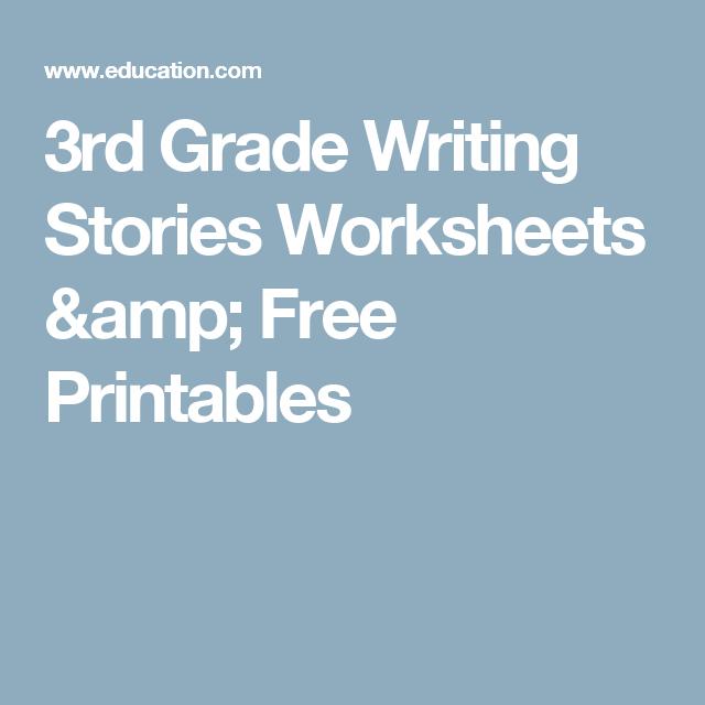 3rd Grade Writing Stories Worksheets & Free Printables ...