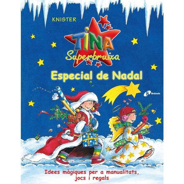 Tina Superbruixa: Especial de Nadal. Disponible en: http://xlpv.cult.gva.es/cginet-bin/abnetop?SUBC=BORI/ORI&TITN=249404