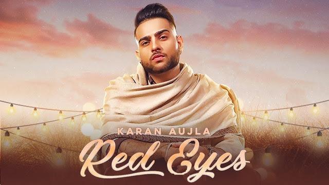 Red Eyes Karan Aujla 2020 Mp3 Songs In 320 Kbps Download 2020 Songs Mp3 Song News Songs