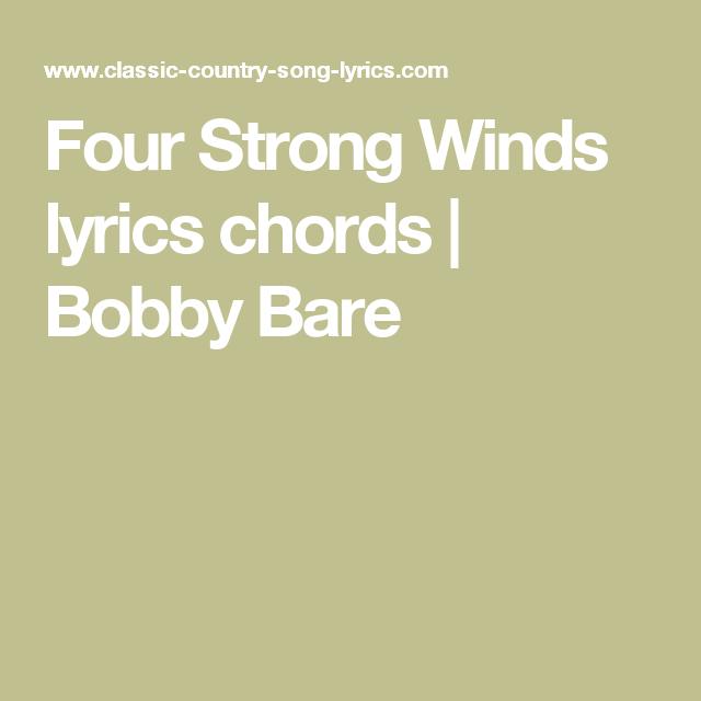 Four Strong Winds lyrics chords | Bobby Bare | Music Stuff ...