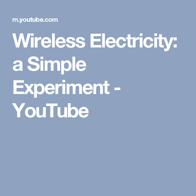 Wireless Electricity: a Simple Experiment - YouTube | Elektro ...