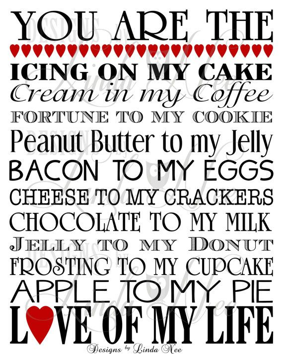 Printable YOU ARE THE Bacon to my Eggs, YOU ARE THE Fortune to my Cookie, etc. Perfect gift for your husband, wife, or significant other. IDEAS : Wedding ~ Valentine's Day Gift ~ Father's Day Present ~ Love ~ Engagement Gift ~ Anniversary Gift ~ Birthday Gift ~ DIY Craft. Frame print for a personal and memorable gift!